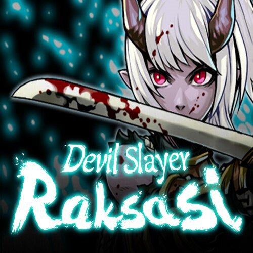 Devil Slayer: Raksasi