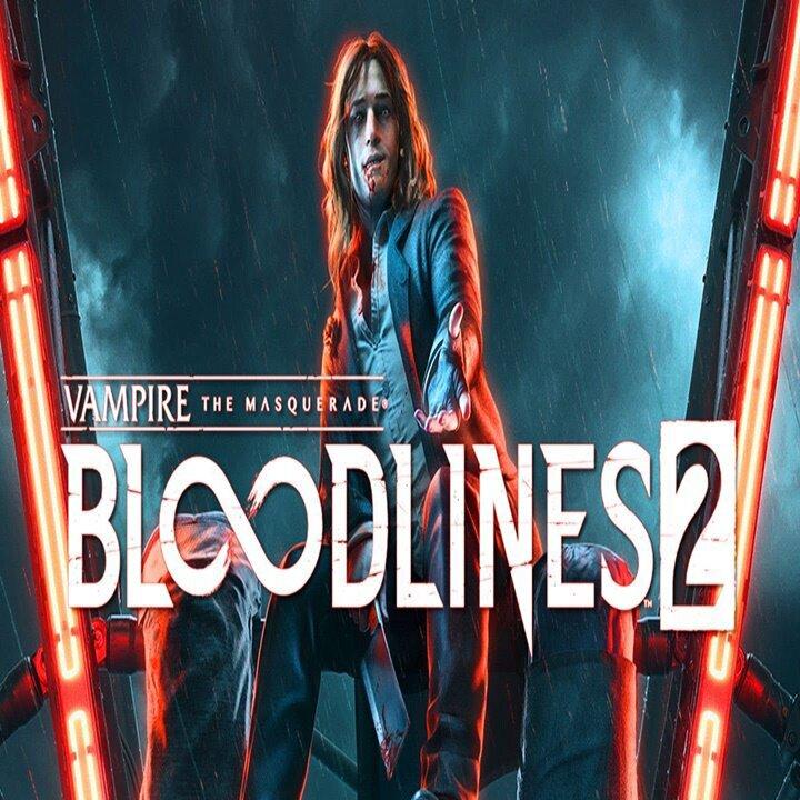 Vampire: The MasqueradeA: Bloodlinesa 2