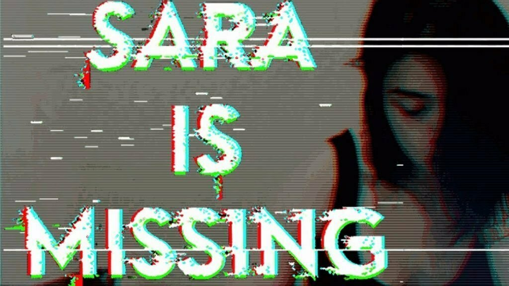 Sara is Missing